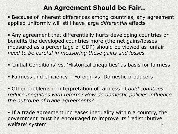 An Agreement Should be Fair..
