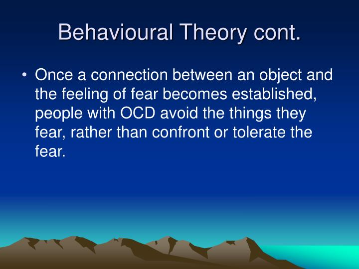 Behavioural Theory cont.