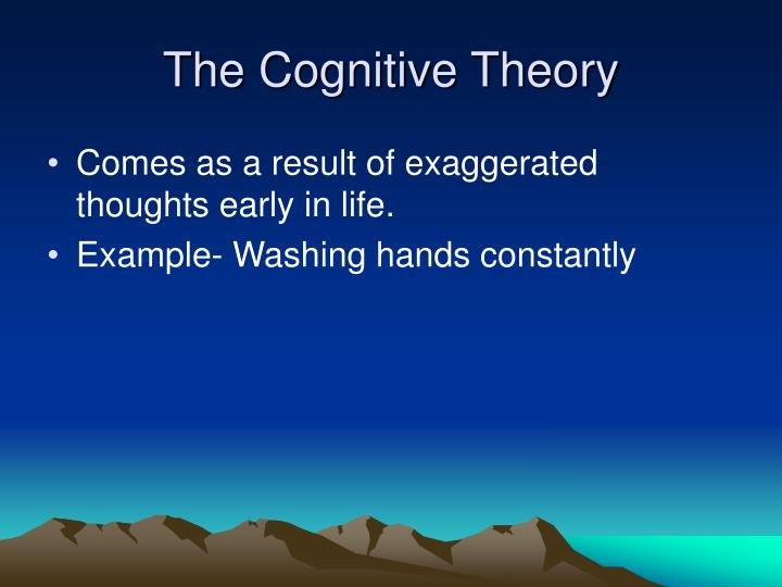 The Cognitive Theory