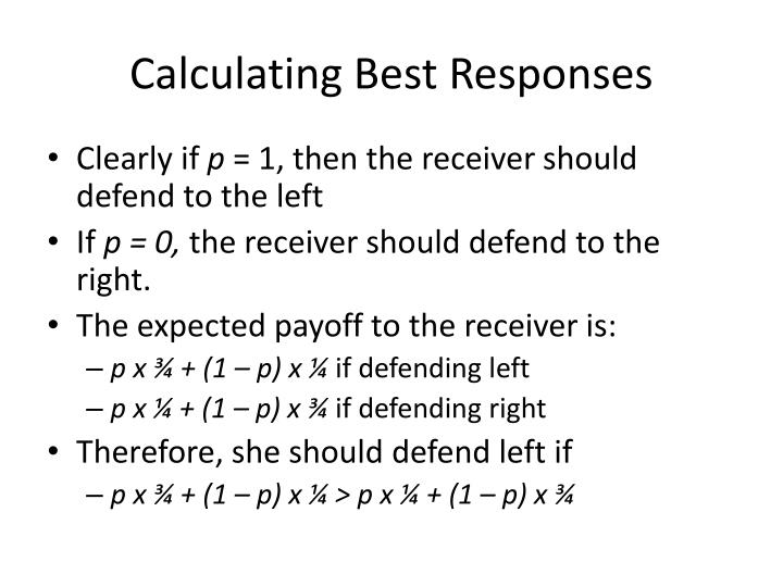 Calculating Best Responses