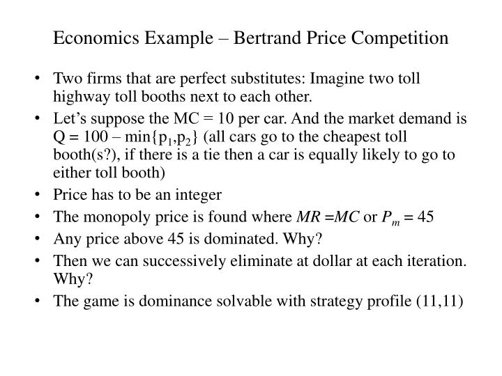 Economics Example – Bertrand Price Competition