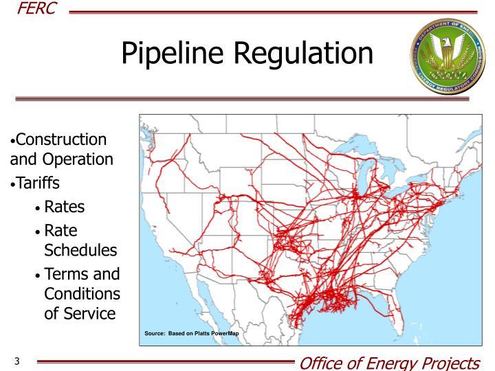 Pipeline regulation