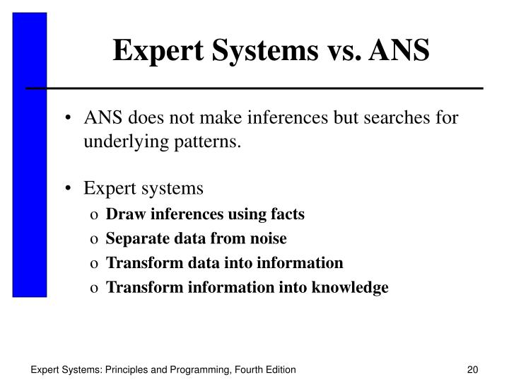 Expert Systems vs. ANS