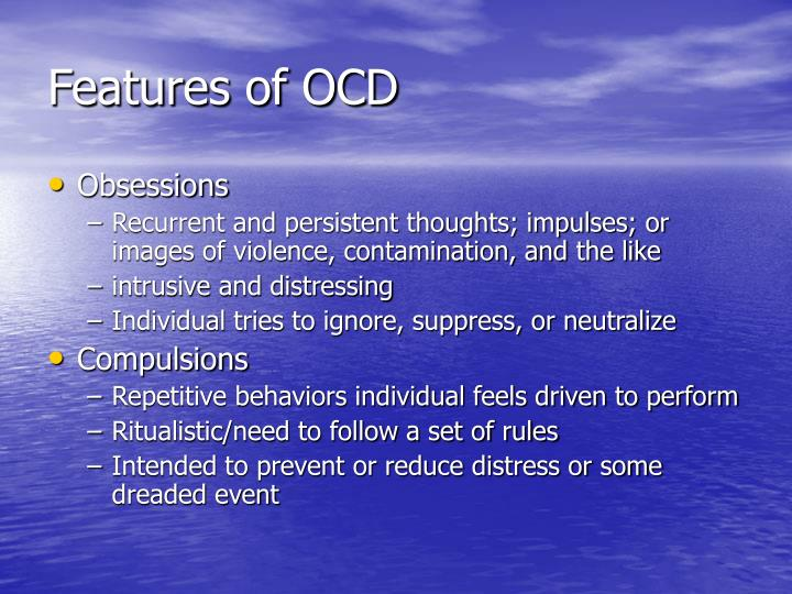 Features of ocd