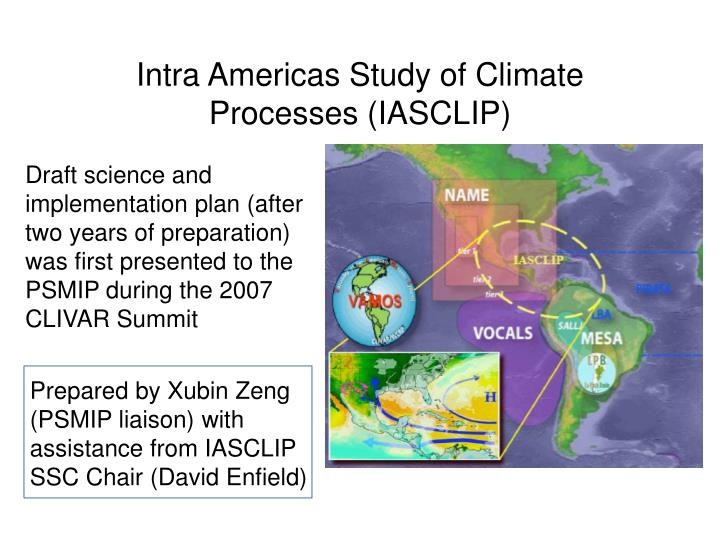 intra americas study of climate processes iasclip