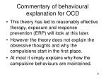commentary of behavioural explanation for ocd