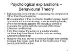 psychological explanations behavioural theory