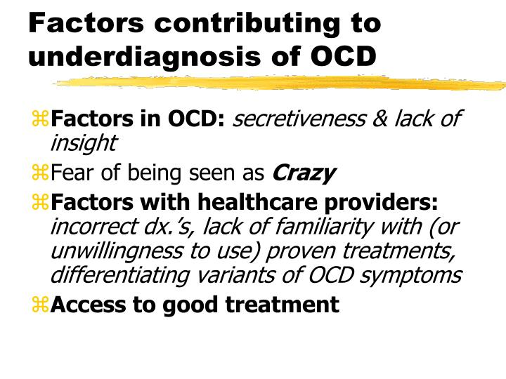Factors contributing to underdiagnosis of OCD