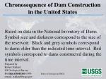 chronosequence of dam construction in the united states