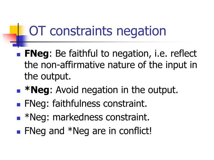 OT constraints negation