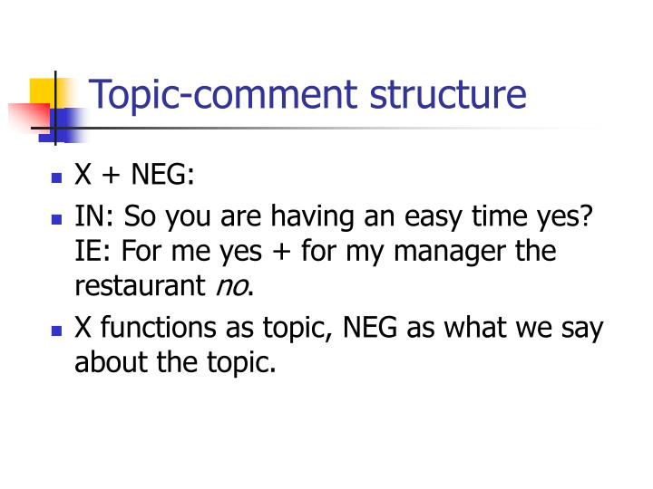 Topic-comment structure