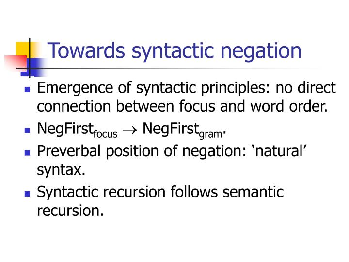 Towards syntactic negation