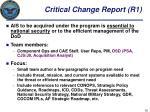 critical change report r1