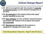 critical change report