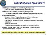 critical change team cct