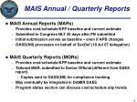mais annual quarterly reports