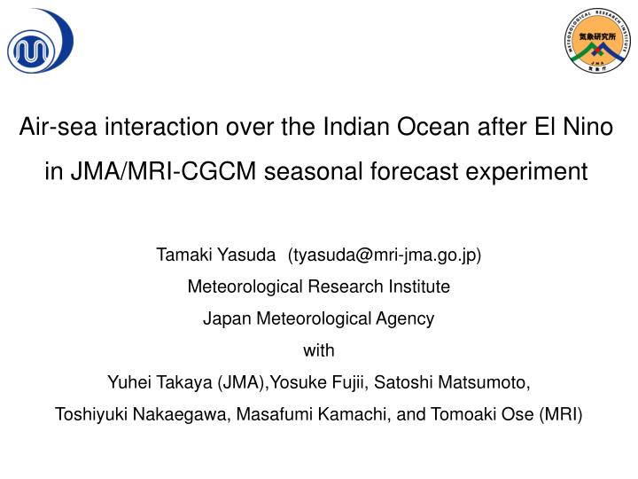Air-sea interaction over the Indian Ocean after El Nino