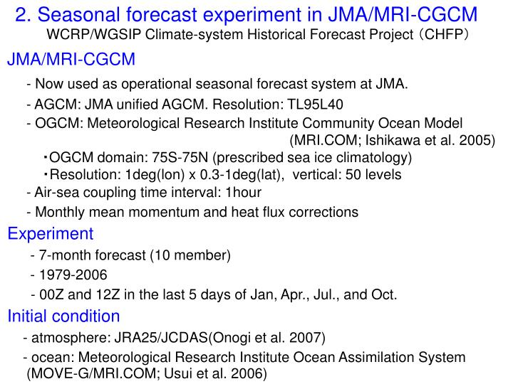 2. Seasonal forecast experiment in JMA/MRI-CGCM
