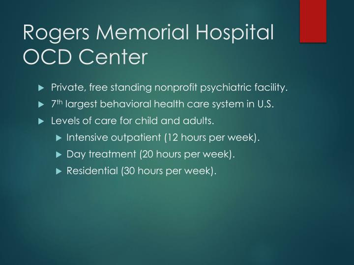 Rogers Memorial Hospital OCD Center