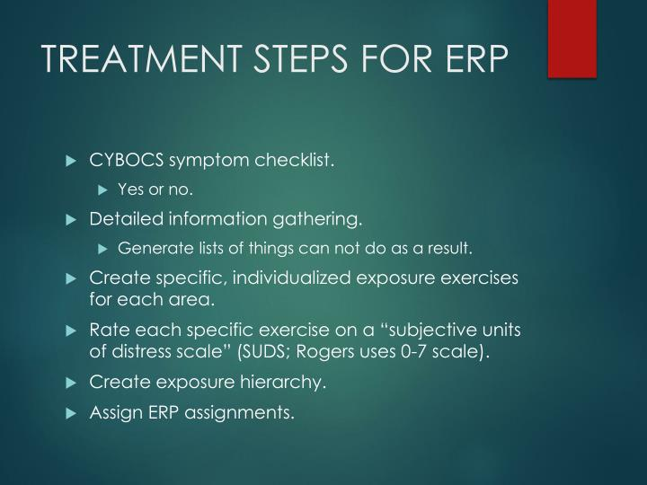 TREATMENT STEPS FOR ERP