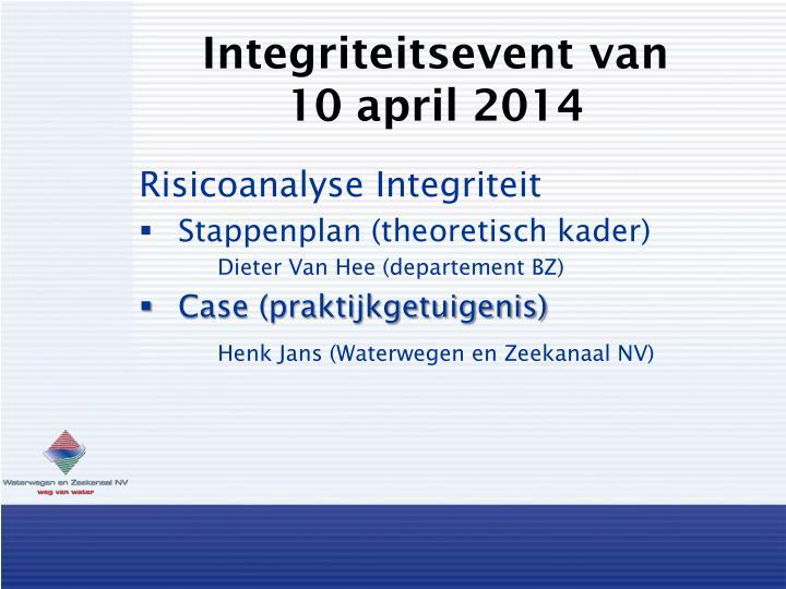 integriteitsevent van 10 april 2014