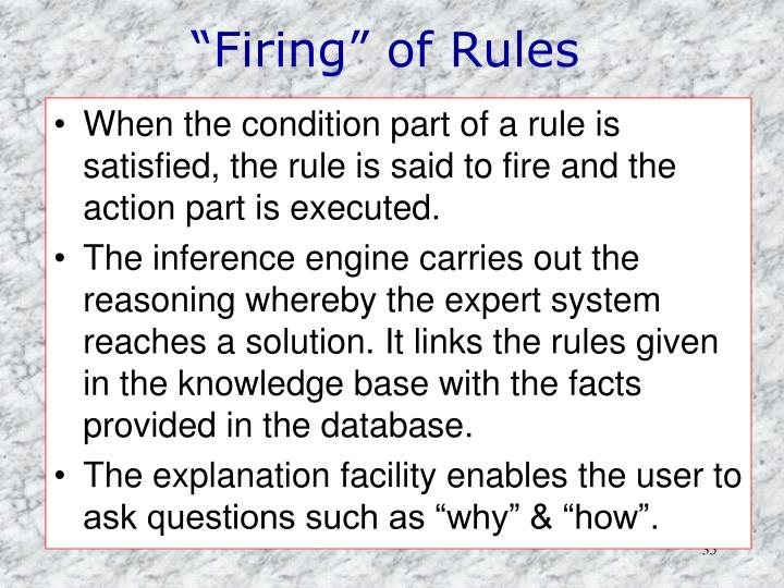 """Firing"" of Rules"