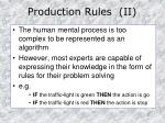 production rules ii