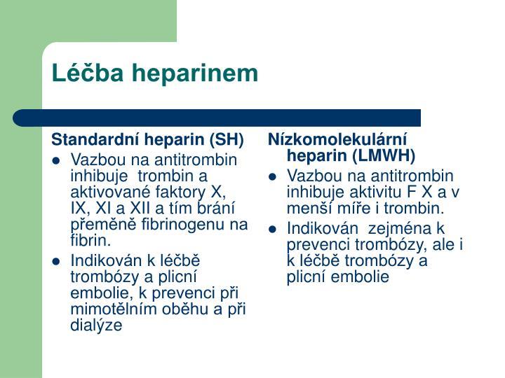 Léčba heparinem