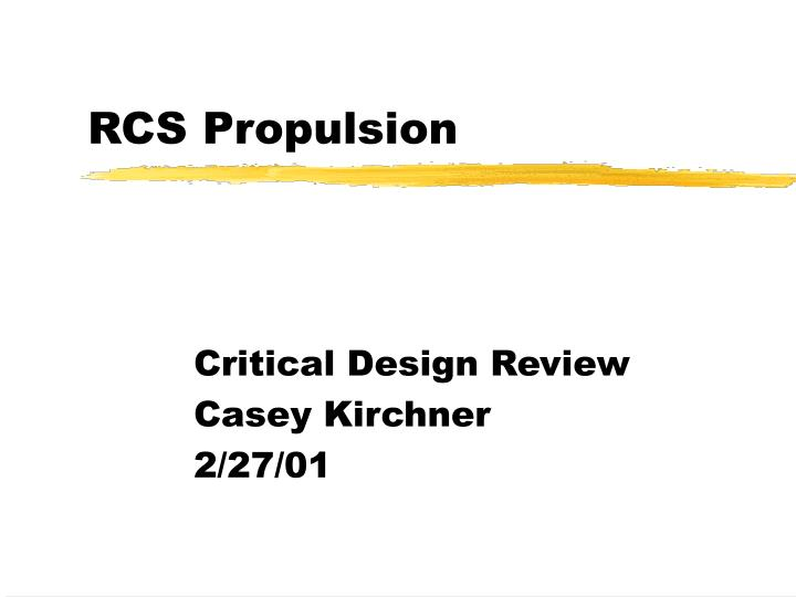 Rcs propulsion