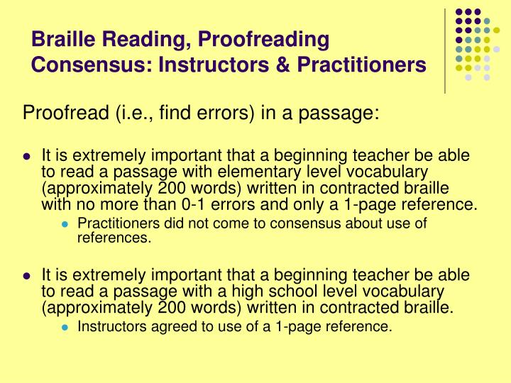 Braille Reading, Proofreading