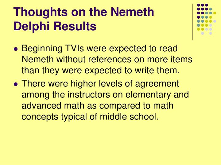 Thoughts on the Nemeth Delphi Results
