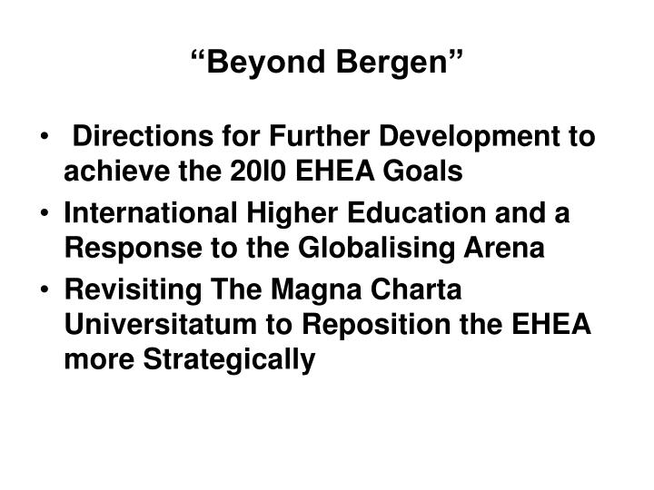 """Beyond Bergen"""