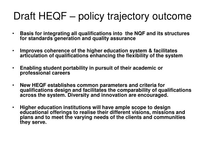 Draft HEQF – policy trajectory outcome
