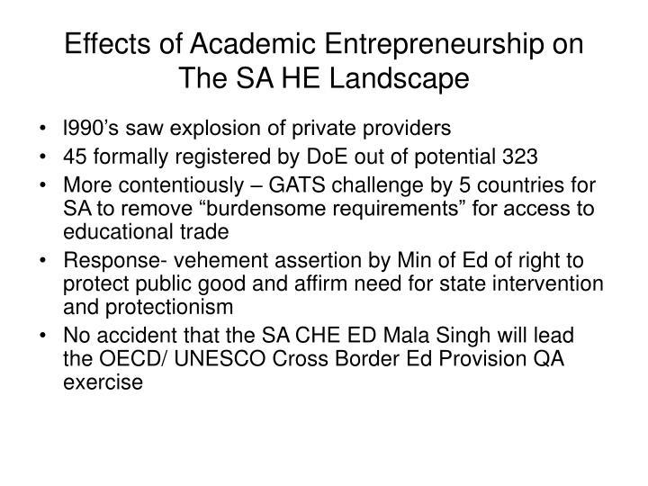 Effects of Academic Entrepreneurship on The SA HE Landscape