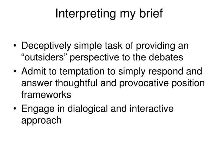 Interpreting my brief
