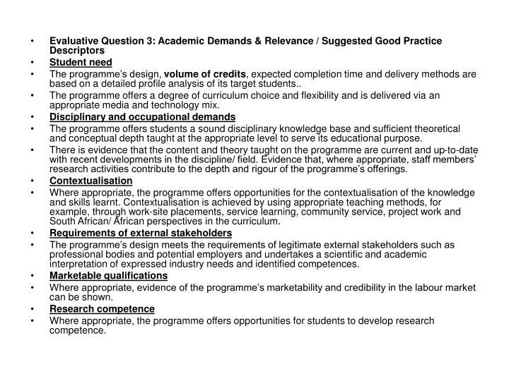 Evaluative Question 3: Academic Demands & Relevance / Suggested Good Practice Descriptors
