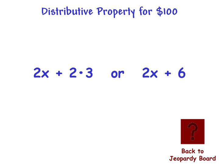Distributive Property for $100