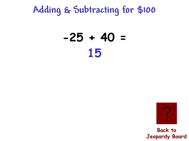 Adding & Subtracting for $100