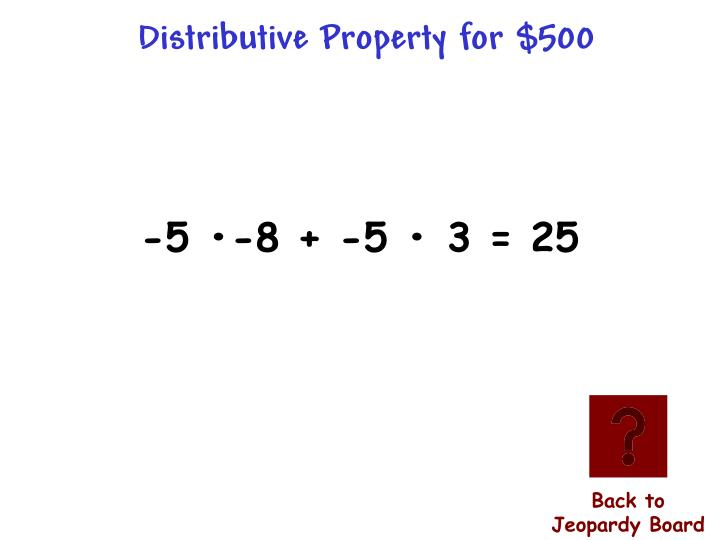 Distributive Property for $500