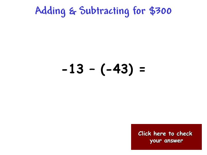 Adding & Subtracting for $300