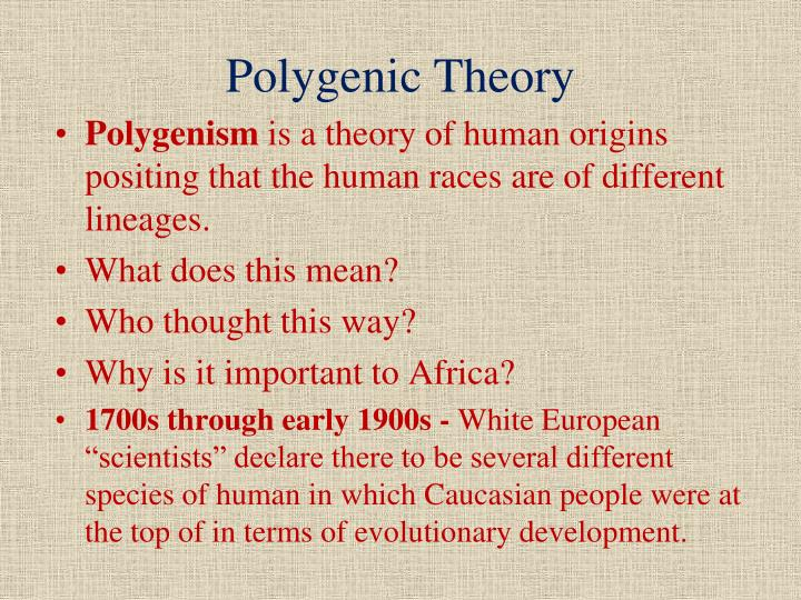 Polygenic Theory