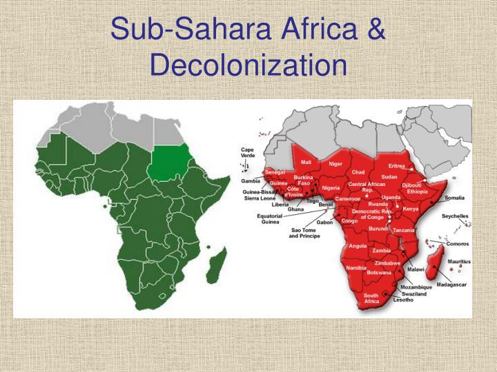 sub sahara africa decolonization n.