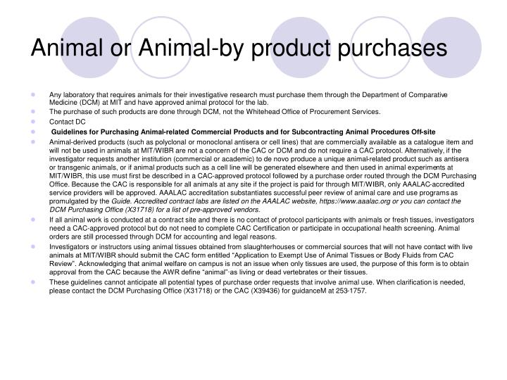 Animal or Animal-by product purchases