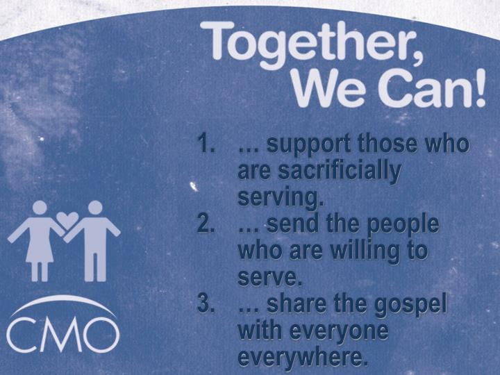 … support those who are sacrificially serving.