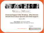 financial support after breakup what women should know about spousal and child support july 5 2012