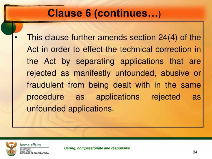 Clause 6 (continues…