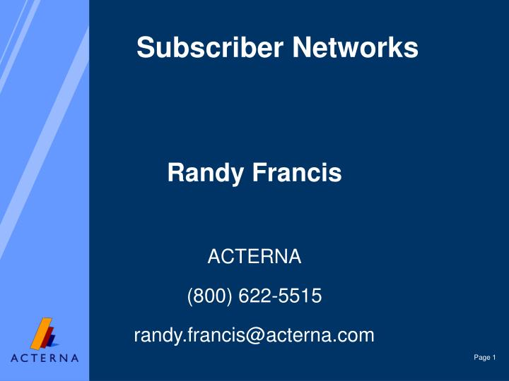 Subscriber networks