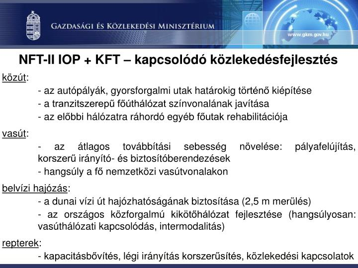 NFT-II IOP + KFT – kapcsolódó közlekedésfejlesztés