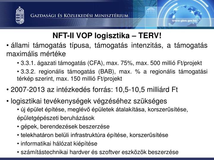 NFT-II VOP logisztika – TERV!