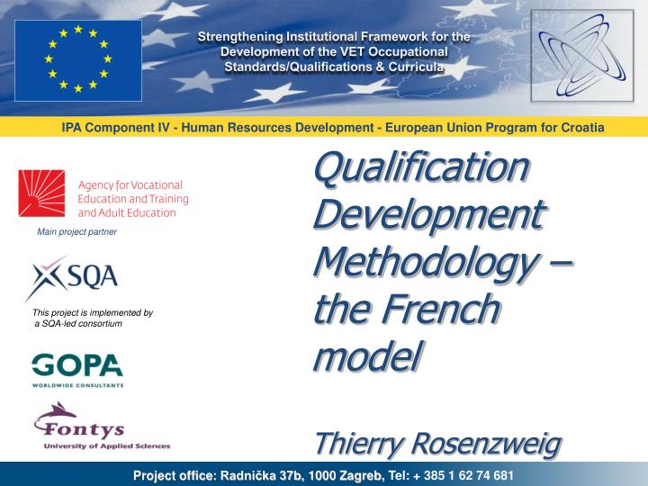 qualification development methodology the french model thierry rosenzweig n.